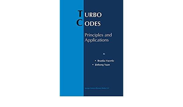 Principles and Applications Turbo Codes