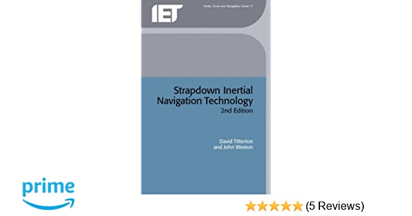 Strapdown inertial navigation technology 2nd edition.