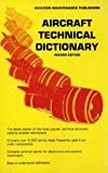 Aircraft Technical Dictionary, IAP, Inc. Staff and Foye, James, 0891001247