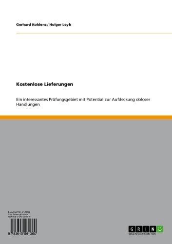 Kostenlose Lieferungen: Ein interessantes Prüfungsgebiet mit Potential zur Aufdeckung doloser Handlungen (German Edition) Pdf