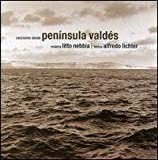 Peninsula Valdes by Litto Nebbia (2002-12-13)
