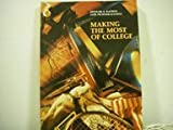 Making the Most of College, Rathus, Spencer A. and Rathus, Lois-Fichner, 0131420763