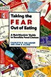Taking the Fear Out of Eating, Charlette Gallagher and John Allred, 0521437288