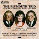 06 Plymouth - The Plymouth Trio - John Mack, Christina Price, John Herr by Plymouth Trio, John Mack, Christina Price, John Herr, Robert Perry (1993-06-25)