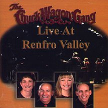 Chuck Wagon Gang : Live At Renfro Valley