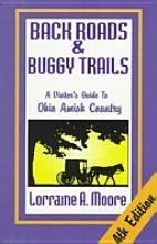 Back Roads & Buggy Trails: A Vistor's Guide to Ohio Amish Country
