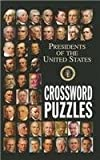 Presidents of the United States Crossword Puzzles, , 0984415610