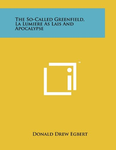 Download The So-Called Greenfield, La Lumiere As Lais And Apocalypse pdf epub