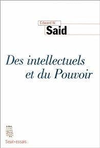 Des intellectuels et du pouvoir par Edward W. Said