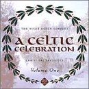 A Celtic Celebration: Christmas Favorites, Vol. 1