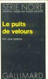 Le Puits de velours par John Gearon