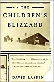 img - for The Children's Blizzard (P.S.) Publisher: Harper Perennial; 1st Harper Perennial edition edition book / textbook / text book