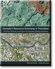 canadas-resource-economy-in-transition-the-past-present-and-future-of-canadian-staples-industries