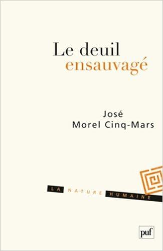 Lire un Le deuil ensauvagé epub, pdf