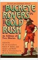 Buckeye Rovers In Gold Rush: An Edition Of Two Diaries