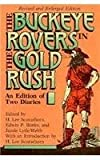 The Buckeye Rovers in the Gold Rush : An Edition of Two Diaries, Scamehorn, H. Lee, 0821409220