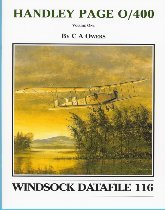 Windsock Datafile No. 116 - HANDLEY PAGE 0/400 - Part One PDF Text fb2 book