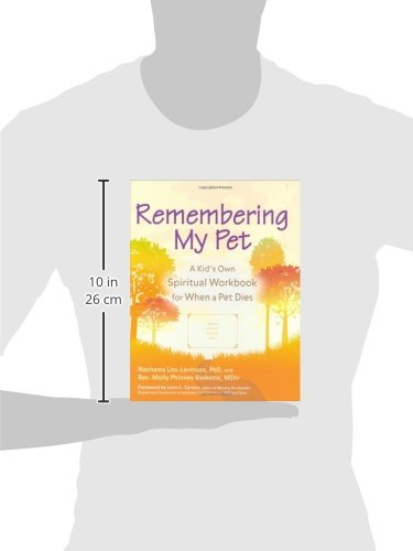 Remembering My Pet: A Kid's Own Spiritual Remembering Workbook for When a Pet Dies