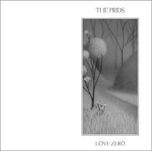 The Prids Love Zero Amazon Com Music