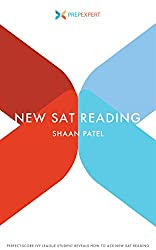 Prep Expert New SAT Reading: Perfect-Score Ivy League Student Reveals How to Ace New SAT Reading (2016 Redesigned New SAT Prep Book 4)