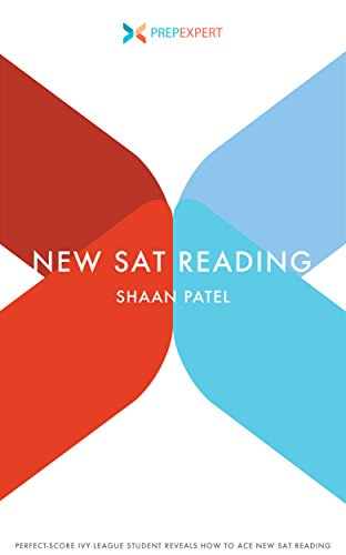 Prep Expert New SAT Reading: Perfect-Score Ivy League Student Reveals How to Ace New SAT Reading (2016 Redesigned New SAT Prep Book 4) cover