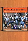 Yoruba Bata Goes Global : Artists, Culture Brokers, and Fans, Klein, Debra L., 0226439542