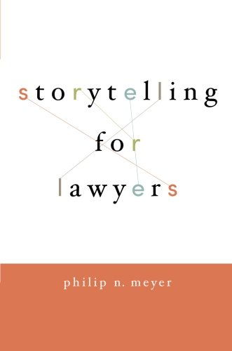 Storytelling for Lawyers [Philip Meyer] (Tapa Blanda)