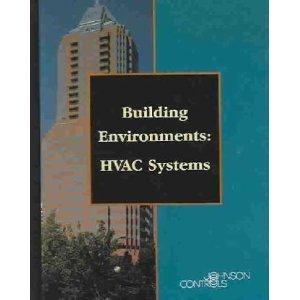 Building Environments: HVAC Systems by Alan J. Zajac (1997-10-03)