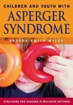 By Brenda Smith Myles - Children and Youth With Asperger Syndrome: 1st (first) Edition pdf epub
