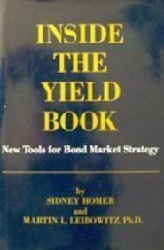Inside the Yield Book: Tools for Bond Market Strategy by Prentice Hall Direct