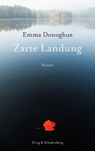Emma Donoghue - Zarte Landung