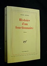 Histoire d'un fonctionnaire par André Dhôtel