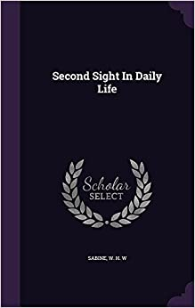 Second Sight in Daily Life