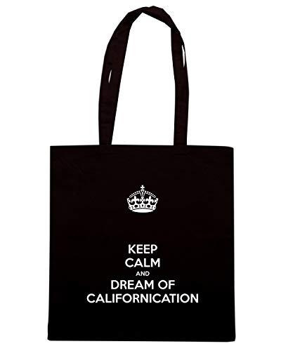 Shirt DREAM Shopper KEEP CALM CALIFORNICATION Borsa Speed Nera OF TKC2511 AND Oqw88dx