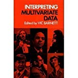 Interpreting Multivariate Data, Vic Barnett, 0471280399