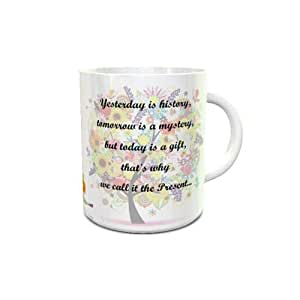 White Ceramic Coffee Mug with the Present Quote Design