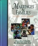 img - for Marriages and Families: Diversity and Change by Schwartz, Mary Ann, Scott, Barbara Marliene(January 1, 1994) Hardcover book / textbook / text book