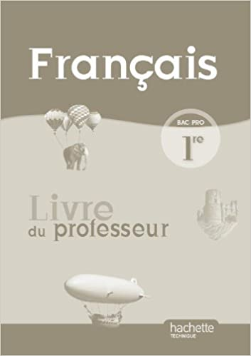 Francais 1re Bac Pro Livre Du Professeur 9782011807892
