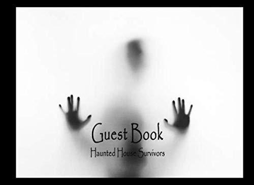 Guest Book: Haunted House Survivors -