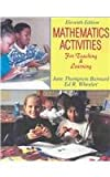 Mathematics Activities for Teaching and Learning, Barnard, Jane Thompson and Wheeler, Ed R., 0787295256