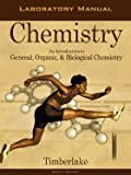 Laboratory Manual for General, Organic and Biological Chemistry, Timberlake, Karen, 0805329846