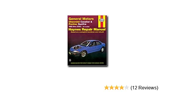 Haynes general motors chevrolet cavalier and pontiac sunfire 95 haynes general motors chevrolet cavalier and pontiac sunfire 95 04 manual haynes 0038345380167 amazon books fandeluxe Gallery