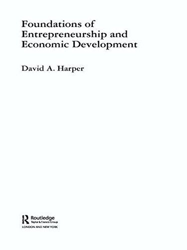 Foundations of Entrepreneurship and Economic Development (Foundations of the Market Economy)