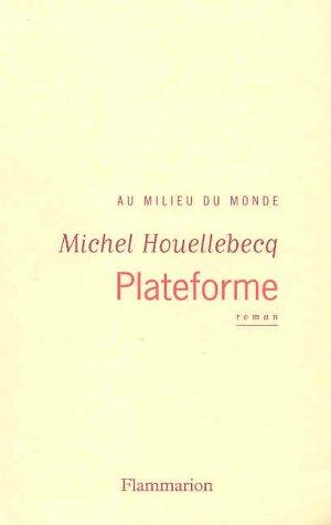 """Plateforme (French language edition)"" av Michel Houellebecq"