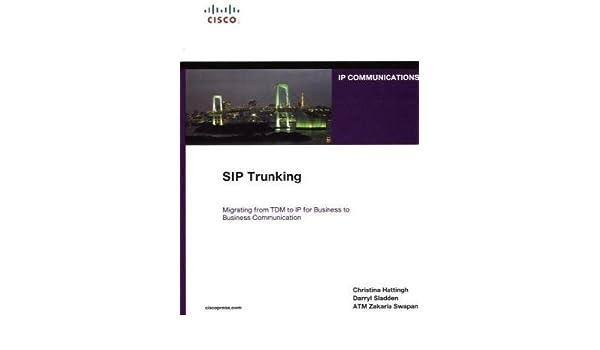 SIP Trunking: Christina Hattingh, Darryl Sladden, ATM Zakaria Swapan