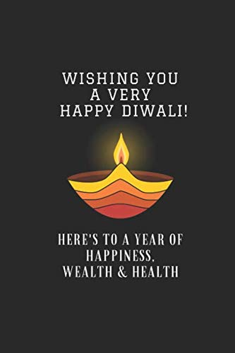 Wishing You A Very Happy Diwali! Here's To A Year Of Happiness, Wealth & Health: Customised Notepad