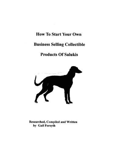 How To Start Your Own Business Selling Collectible Products Of Salukis