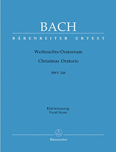 Bach: Christmas Oratorio, BWV 248 (Vocal Score)