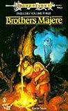 Brothers Majere: Dragonlance Preludes Volume 3: Brothers Majere v. 3 (TSR Fantasy S.)