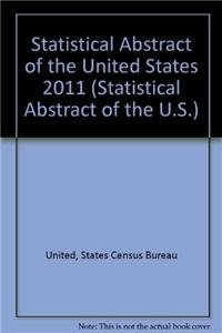 Statistical Abstract of the United States 2011 (Paperback) (Statistical Abstract of the U.S.)